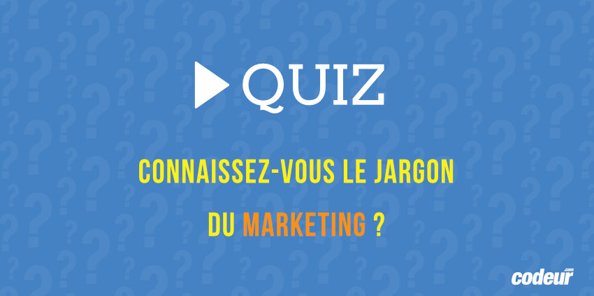 quiz sur le jargon marketing