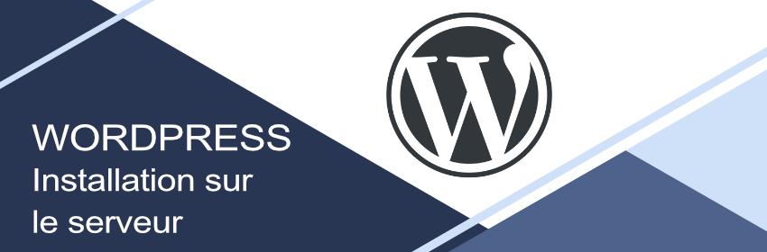tutoriel installation wordpress sur un serveur
