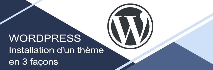 tutoriel installation d'un thème wordpress