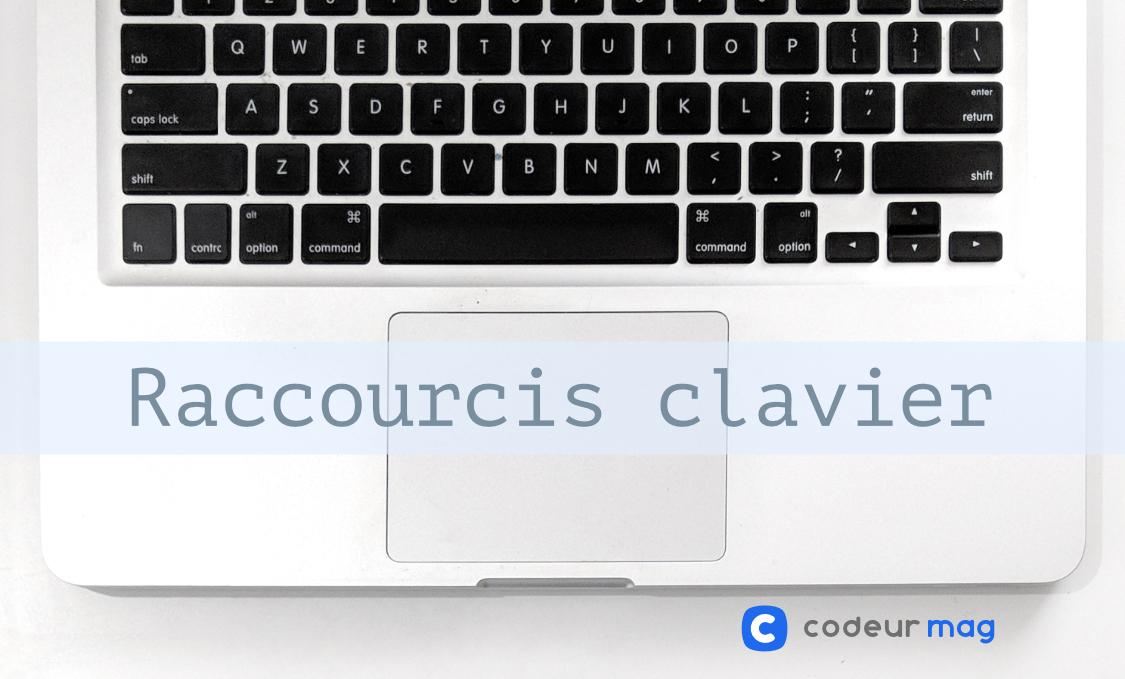 20 Raccourcis Clavier Utiles Pour Google Chrome