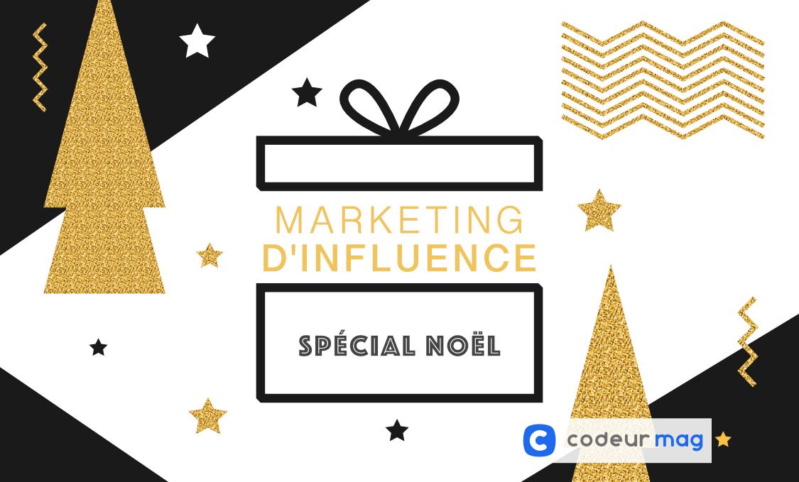 Marketing d'influence pour Noël