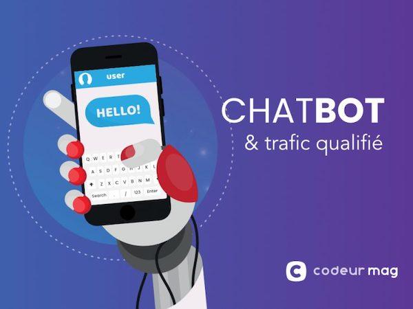 Chatbot trafic qualifié