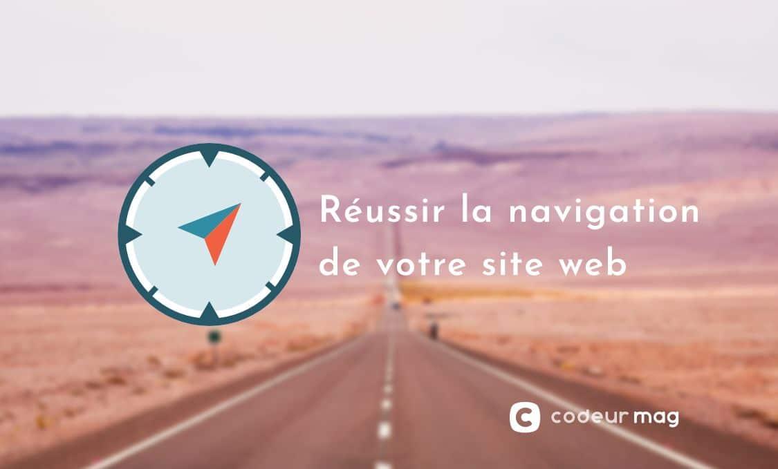 Web design : 8 bonnes pratiques à respecter pour une meilleure navigation