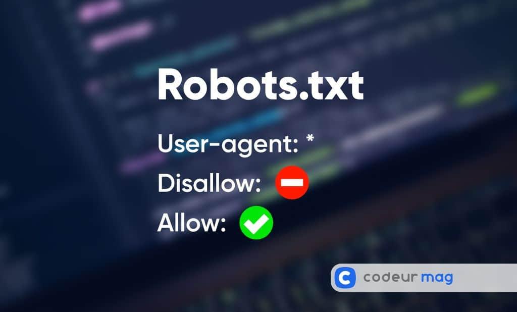 Robots.txt : 5 bonnes pratiques pour le SEO