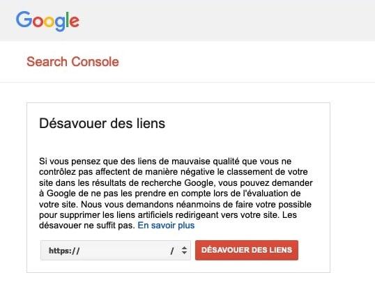 désavouer backlinks toxiques Search Console