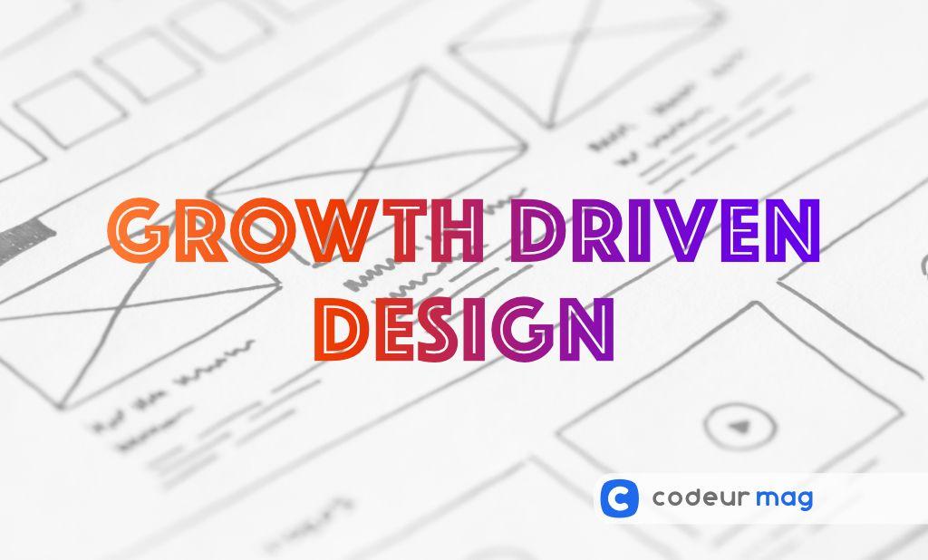 Boostez votre site avec le Growth Driven Design
