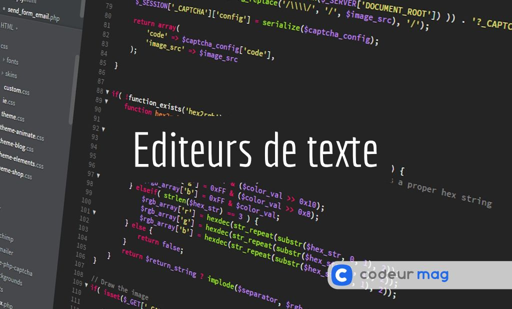 5 Editeurs De Texte Gratuits Pour Developper En Toute Tranquillite